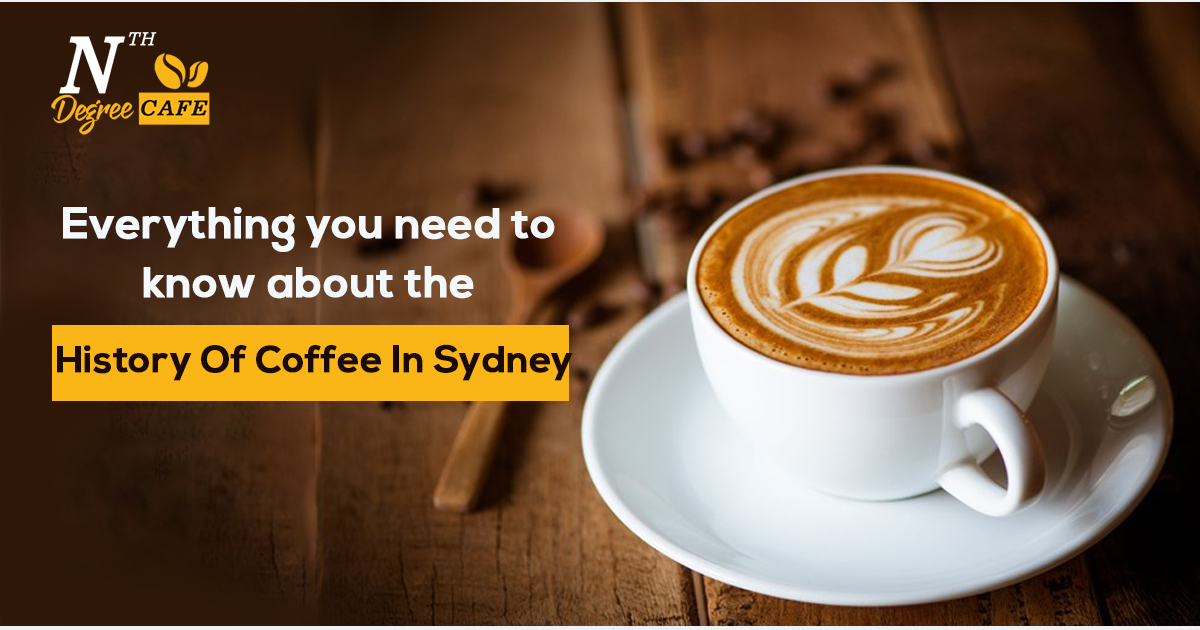 Everything-you-need-to-know-about-the-history-of-coffee-in-Sydney