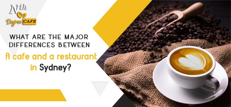 What are the major differences between a cafe and a restaurant in Sydney?